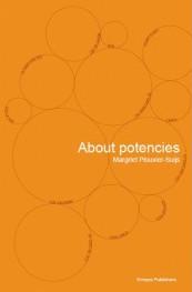 About Potencies, Margriet Plouvier-Suijs